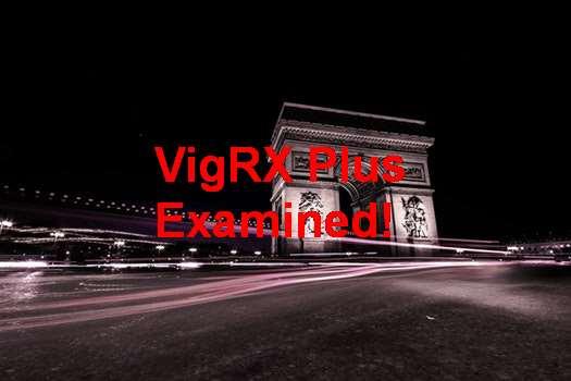 VigRX Plus Testimonios