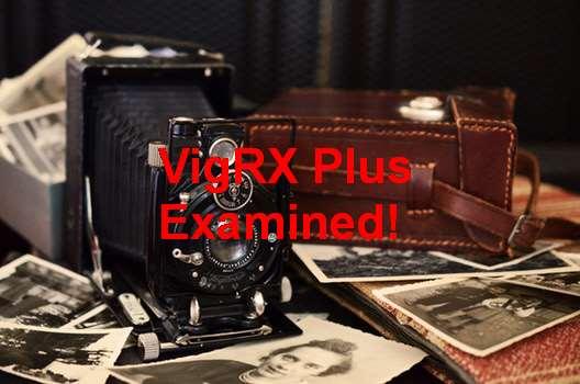 VigRX Plus Timeline