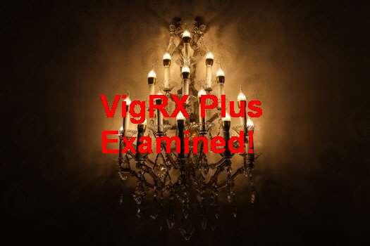 VigRX Plus Benefits In Hindi