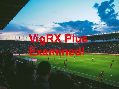 VigRX Plus Reviews Photos