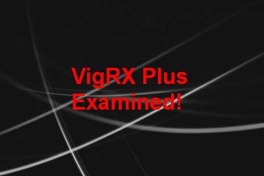 Vimax Vs VigRX Plus