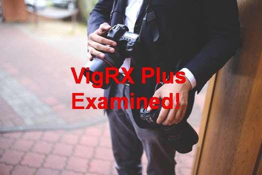 Does VigRX Plus Work Reviews